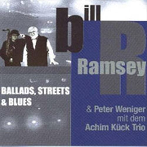Bill Ramsey / Ballads,Streets&Blues (ジャズCD)