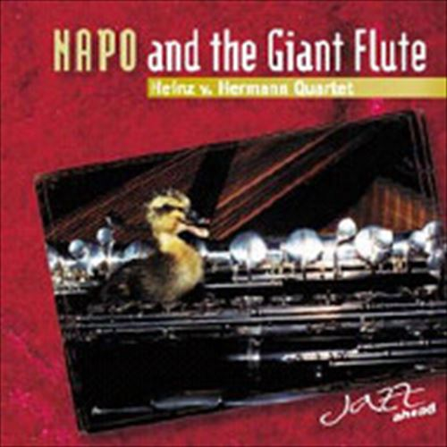 Heinz V.Hermann Quartet / Napo And The Giant Flute (ジャズCD)