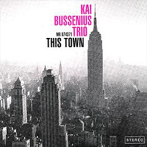 Kai Bussenius Trio / This Town (ジャズCD)