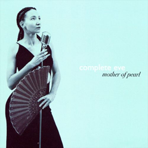 Complete Eve / Mother Of Pearl (ジャズCD)
