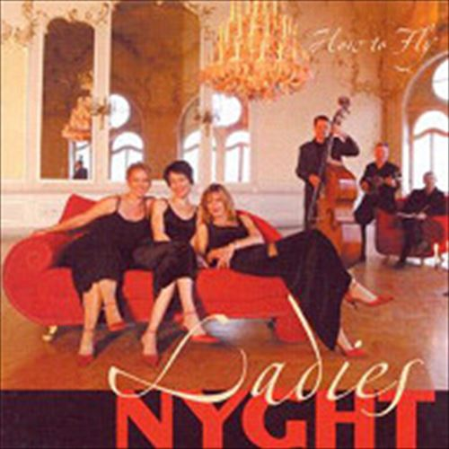 Ladies Nyght / How To Fly (ジャズCD)