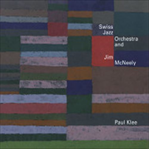 Swiss Jazz Orchestra And Jim Mcneely / Paul Klee (ジャズCD)