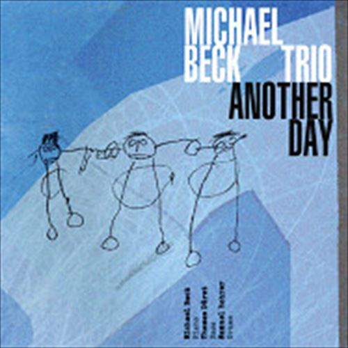 Michael Beck Trio / Another Day (ジャズCD)