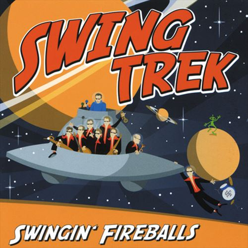 SWINGIN' FIREBALLS / SWING TREK