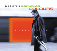 Rob Bruynen - Brownies Colors / Space For All (ジャズCD)