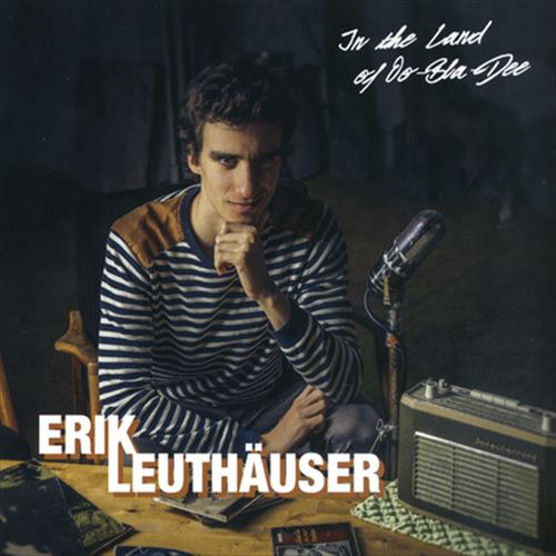 Erik Leuthauser / In The Land Of Oo-Bla-Dee