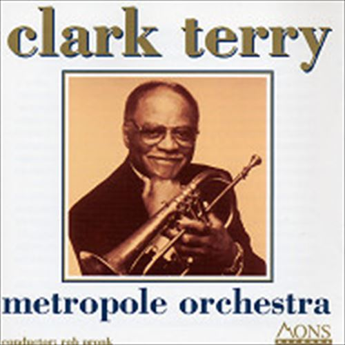 METROPOLE ORCHESTRA (ジャズCD) / CLARK TERRY