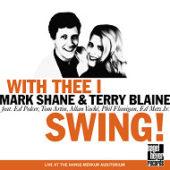 MARK SHANE AND TERRY BLAINE / WITH THEE I SWING! (ジャズCD)
