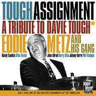 EDDDIE METZ AND HIS GANG / TOUGH ASSIGNMENT-A TRIBUTE TO (ジャズCD)