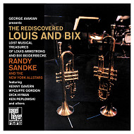 RANDY SANDKE AND THE NEW YORK ALL STARS / THE RE-REDISCOVERED LOUIS AND BIX (ジャズCD)