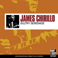 JAMES CHIRILLO / SULTRY SERENADE (ジャズCD)