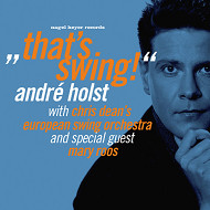 Andre Holst With Chris Dean'S European Swing Orchestra / That'S Swing! (ジャズCD)