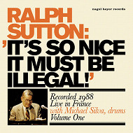 RALPH SUTTON / IT'S SO NICE IT MUST BE ILLEGAL! (ジャズCD)