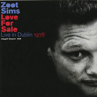 ZOOT SIMS / LOVE FOR SALE-LIVE IN DUBLIN 1978 (ジャズCD)