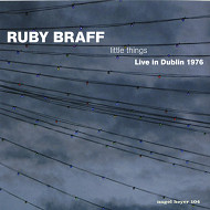 RUBY BRAFF / LITTLE THINGS-LIVE IN DUBLIN 1976 (ジャズCD)