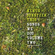 KLAUS IGNATZEK TRIO / SONGS WE DIG VOLUME II (ジャズCD)