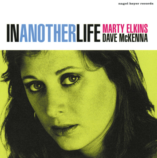 MARTY ELKINS / DAVE MCKENNA / IN ANOTHER LIFE (ジャズCD)