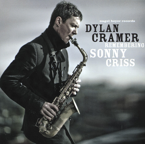 DYLAN CRAMER / REMEMBERING SONNY CRISS (ジャズCD)