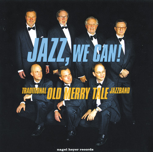 Traditional Old Merry Tale Jazzband / Jazz,We Can(ジャズCD)
