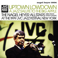 NAGEL HEYER ALL STARS / UPTOWN LOWDOWN (ジャズCD)