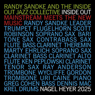 Randy Sandke And The Inside Out Jazz Collective / Inside Out-Mainstream Meets The New Music (ジャズCD)