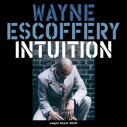 WAYNE ESCOFFERY / INTUITION (ジャズCD)