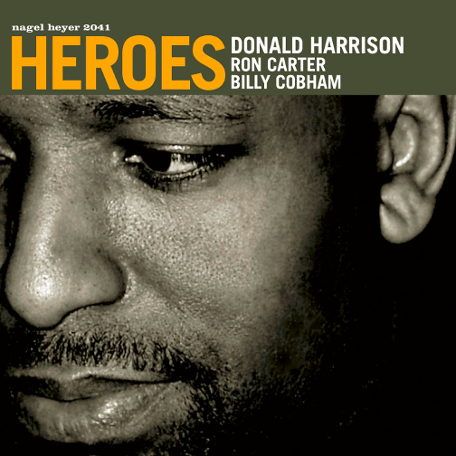 DONALD HARRISON / RON CARTER / BILLY COBHAM / HEROES (ジャズCD)