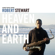 ROBERT STEWART / HEAVEN AND EARTH (ジャズCD)