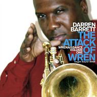 DARREN BARRETT / THE ATTACK OF WREN-WRENAISSANCE VOLUME 1 (ジャズCD)