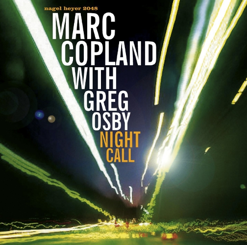 MARC COPLAND AND GREG OSBY / NIGHT CALL (ジャズCD)