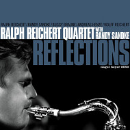 RALPH REICHERT QUARTET WITH RANDY SANDKE / REFLECTIONS (ジャズCD)