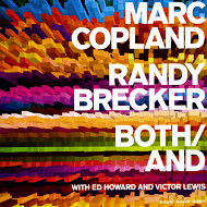 MARC COPLAND / RANDY BRECKER / BOTH/AND (ジャズCD)
