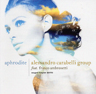 ALESSANDRO CARABELLI GROUP / APHRODITE (ジャズCD)
