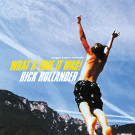 RICK HOLLANDER / WHAT A TIME IT WAS! (ジャズCD)