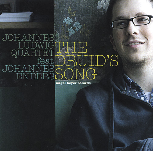 Johannes Ludwig Quartet Feat. Johannes Enders / The Druid'S Song(ジャズCD)