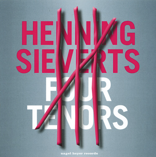 HENNING SIEVERTS / FOUR TENORS (ジャズCD)