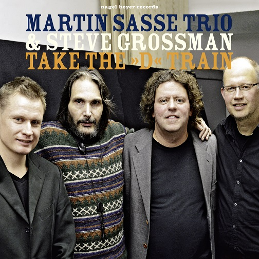 MARTIN SASSE TRIO & STEVE GROSSMAN / TAKE THE