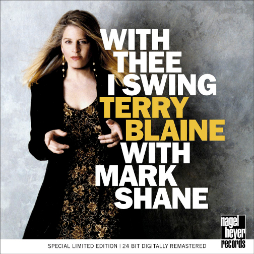 TERRY BLAINE WITH MARK SHANE / WITH THEE I SWING (ジャズCD)