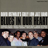 David Ostwald'S Gully Low Jazz Band / Blues In Our Heart (ジャズCD)