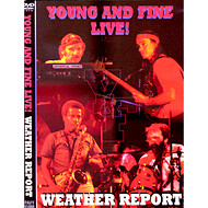 Weather Report (Jaco Pastorius) / Young And Fine Live!  (ジャズdvd)