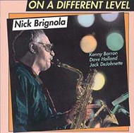 NICK BRIGNOLA / ON A DIFFERENT LEVEL (ジャズCD)