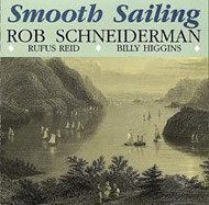 ROB SCHNEIDERMAN / SMOOTH SAILING (ジャズCD)