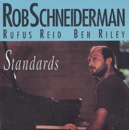 Rob Schneiderman / Standards (ジャズCD)