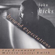 John Hicks / Beyond Expectations (ジャズCD)