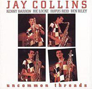 Jay Collins / Uncommon Threads (ジャズCD)
