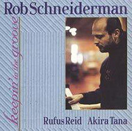 ROB SCHNEIDERMAN / KEEPIN' IN THE GROOVE (ジャズCD)