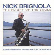 NICK BRIGNOLA / THE FLIGHT OF THE EAGLE (ジャズCD)