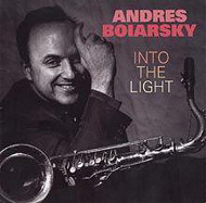 ANDRES BOIARSKY / INTO THE LIGHT (ジャズCD)
