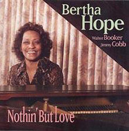 BERTHA HOPE / NOTHIN' BUT LOVE (ジャズCD)