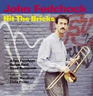 JOHN FEDCHOCK / HIT THE BRICKS (ジャズCD)
